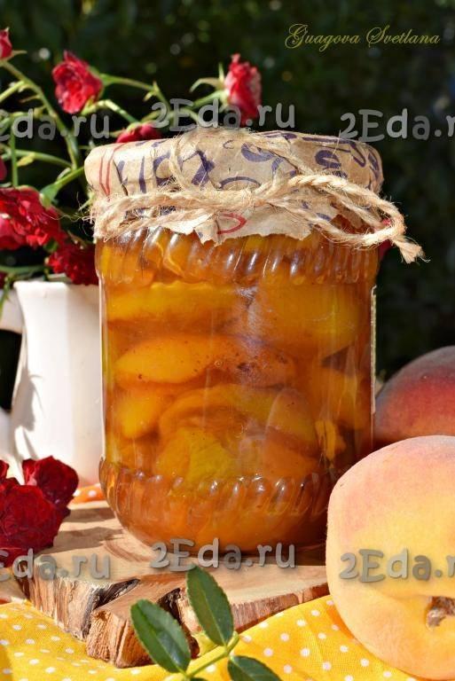 Варенье из персиков дольками на зиму – 7 простых рецептов